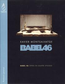 Babel 46, ópera en cuatro episodios (partitura general)