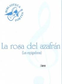 La rosa del azafrán (Las espigadoras)