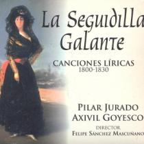 La Seguidilla galante. Canciones líricas