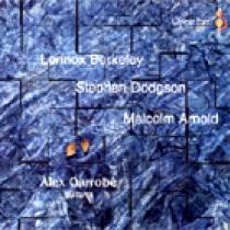 Lennox Berkeley, Stephen Dodgson, Malcolm Arnold. Obras para guitarra.
