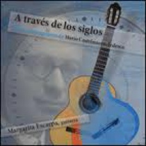 A través de los siglos; Música para guitarra de Mario Castelnuovo-Tedesco