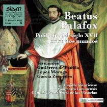 Beatus Palafox. Polifonía del siglo XVII entre dos mundos