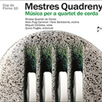 Mestres Quadreny. Música per a quartet de corda.