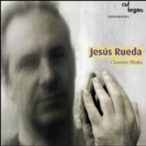 Jesús Rueda - Obras de cámara