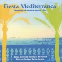 Fiesta Mediterránea. Homenaje al Maestro Manuel Lillo