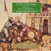 Poder á Santa María - Andalucía en las Cantigas de Alfonso X el Sabio