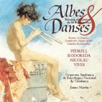Albes & Danses.Música simfònica de la Renaixença