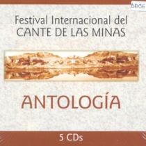 Festival Internacional del Cante de las Minas. Antología