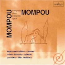 Mompou plays Mompou (4): Impressions íntimes, Suburbis...