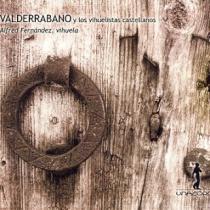 Valderrábano y los vihuelistas castellanos