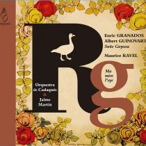 Granados & Guinovart, Suite Goyesca / Ravel, Ma mère l'oye