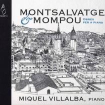 Montsalvatge & Mompou - works for piano