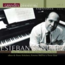 Grandes Pianistas Españoles, vol. 2 - Esteban Sánchez
