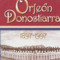 Orfeón Donostiarra 1897-1997