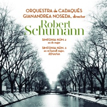 Schumann: Sinfonías 2 y 3