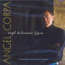 Ángel de humana figura. 12 canciones de amor de Cervantes
