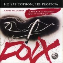 Nadal de J.V.Foix: Ho sap tothom i és profecia