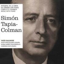 Simón Tapia Colman. Integral de la obra de cámara con piano