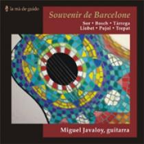 Souvenir de Barcelone: Música per a guitarra de Sor, Bosch, Tàrrega, Llobet, Pujol, Trepat