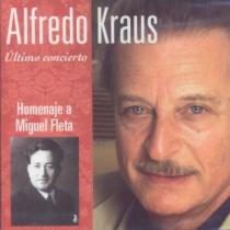 Alfredo Kraus. Homenaje a Miguel Fleta