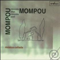 Mompou plays Mompou (1): Música callada