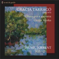 GRACIÀ TARRAGÓ Guitar works