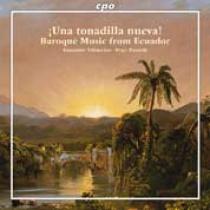 íUna tonadilla nueva!. Música barroca de Ecuador