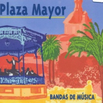 Plaza Mayor. Bandas de música