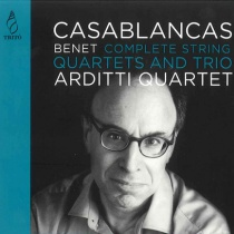 Benet Casablancas - Complete String Quartets and Trio, Arditti Quartet