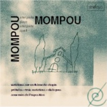 Mompou plays Mompou (3): Préludes, Dialogues...