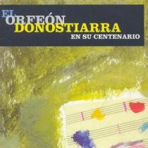 Orfeón Donostiarra, Centenary