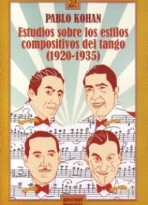 Estudios sobre los estilos compositivos del tango (1920-1935)