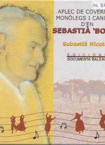 Aplec de covervos, monòlegs i cançons d'en Sebastià 'Boter'