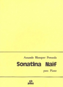 Sonatina na´f, for piano