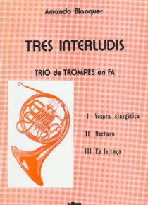 Three interludes (horn trio)
