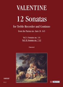 12 Sonatas from the Parma ms. Sanv. D. 145 for Treble Recorder and Continuo, de Robert Valentine