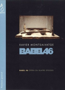 Babel 46, opera in four tableaux (full score)