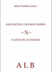 Asociación Luigi Boccherini. 10 Años de Actividad