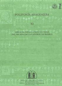 Polifonía aragonesa XI: Obras de Diego..