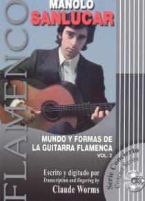 Mundo y formas de la guitarra flamenca, vol.2