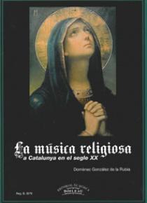 La música religiosa a Catalunya en el segle XX