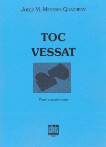 Toc vessat (piano a 4 mans)