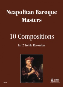 10 Compositions for 2 Treble Recorders, de Neapolitan Baroque Masters