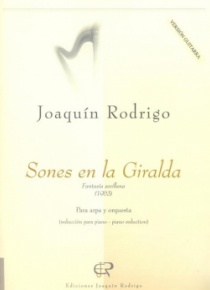Sones en la Giralda (Sounds in the Giralda),, Sevilian Fantasy, for guitar and orchestra (guitar and piano reduction)