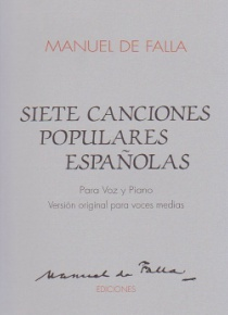 Siete canciones populares españolas (Original medium voice and piano)