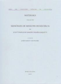Memòries de missons de recerca. Materials. (volum XII)