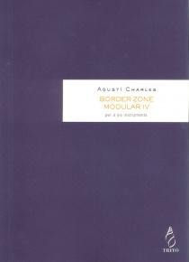 Border Zone. Modular IV