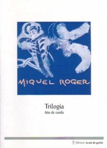 Trilogia, trio de corda
