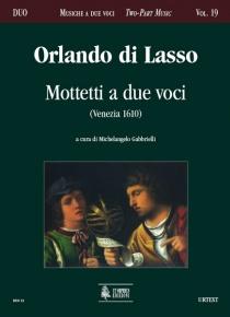 Motetti a due voci (Venezia 1610) , de Orlando di Lasso
