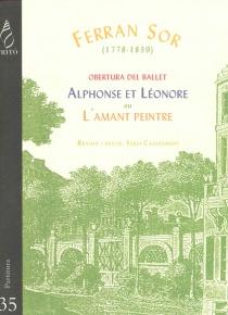 Overture to the ballet Alphonse et Léonore ou L'amant peintre